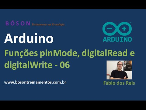 Arduino - Funções PinMode, DigitalRead E DigitalWrite - 06