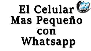 El Celular mas pequeño con Whatsapp, Mini 5130.