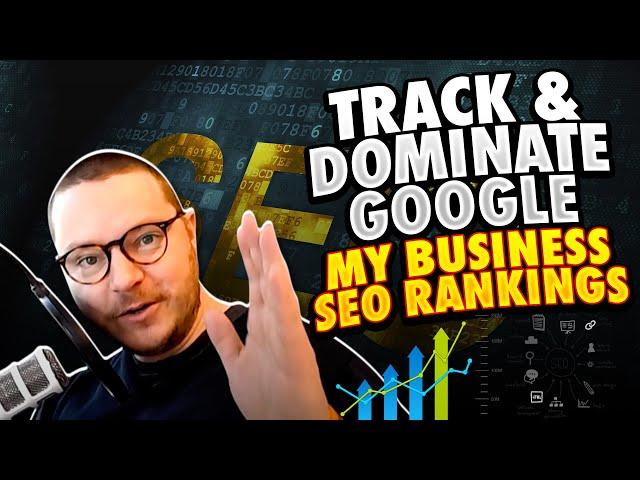 Google My Business SEO Rankings tracken & dominieren