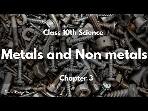Metals and Non metals : CBSE Class 10 X Science (Chemistry)