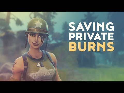 "Saving Private Ep.2 | ""Burns"" (Fortnite Battle Royale)"