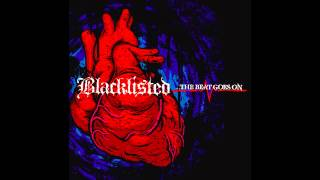 Blacklisted - The Beat Goes On [Full Album]