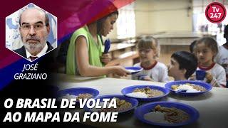 A fome no Brasil - Com José Graziano, ex-diretor da FAO