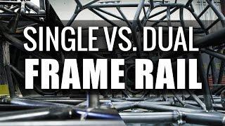 Single vs. Double Frame Rail