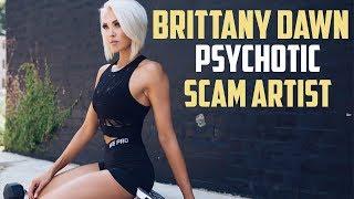 Brittany Dawn Davis - Influencer, Scam Artist and Psychopath? | Tiger Fitness