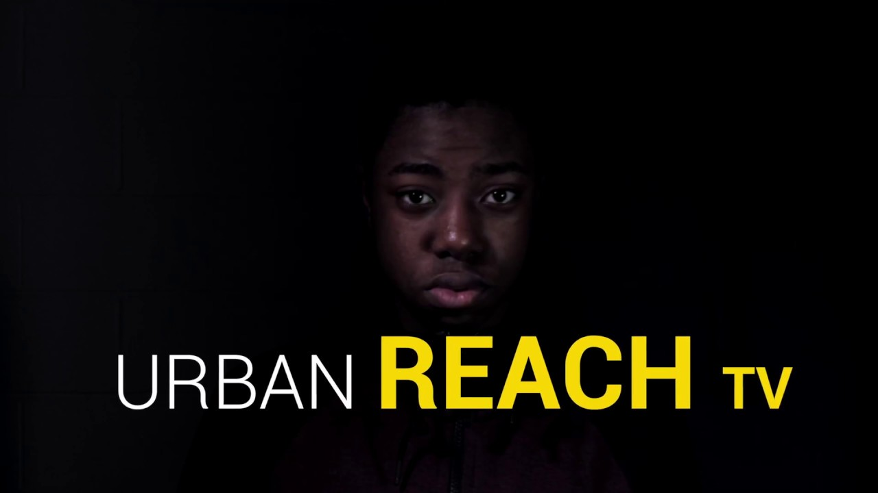 urban reach tv - youth creative network