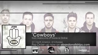 Video Abandon All Ships - Cowboys download MP3, 3GP, MP4, WEBM, AVI, FLV Maret 2018