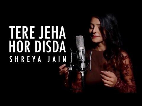 Tere Jeha Hor Disda   Female Version Ft. Shreya Jain   Vivart