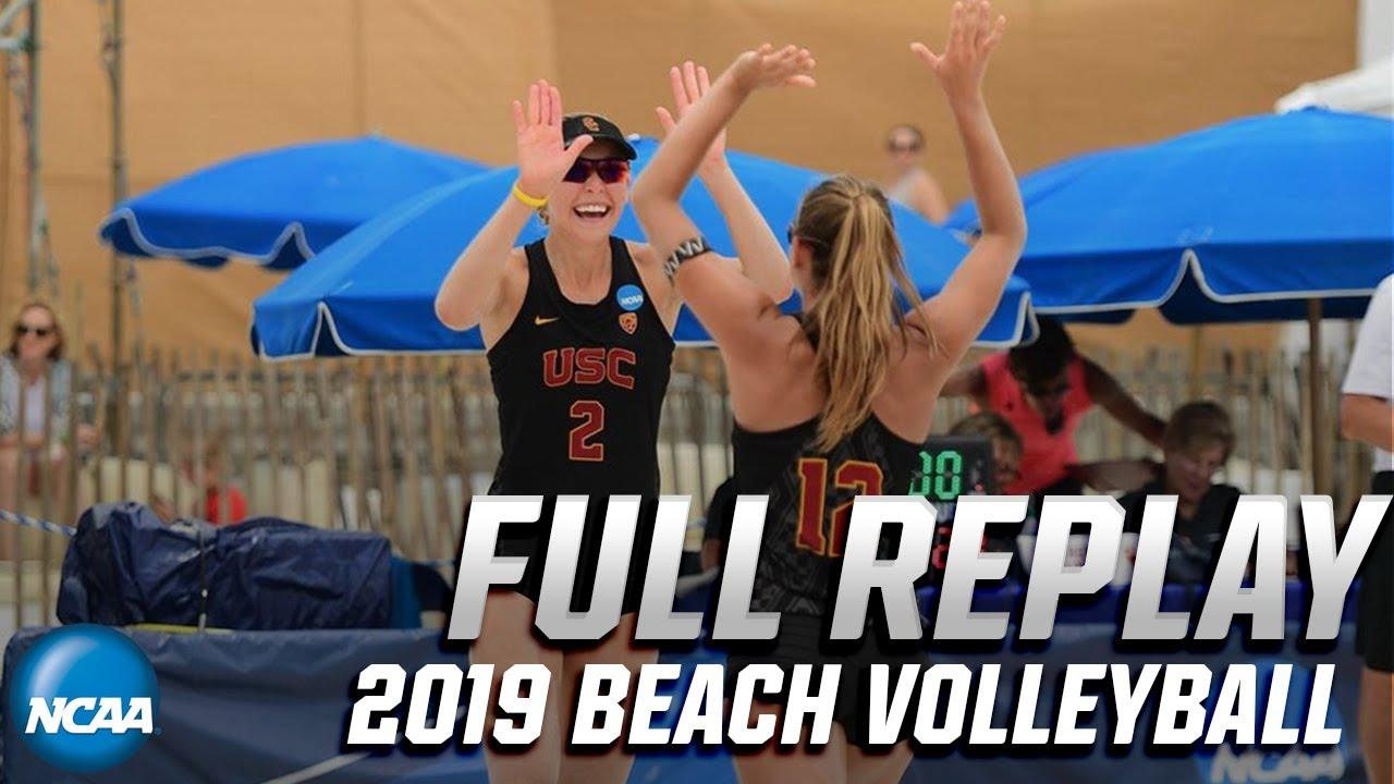 Usc Vs Lsu 2019 Ncaa Beach Volleyball Championship Full Replay Youtube