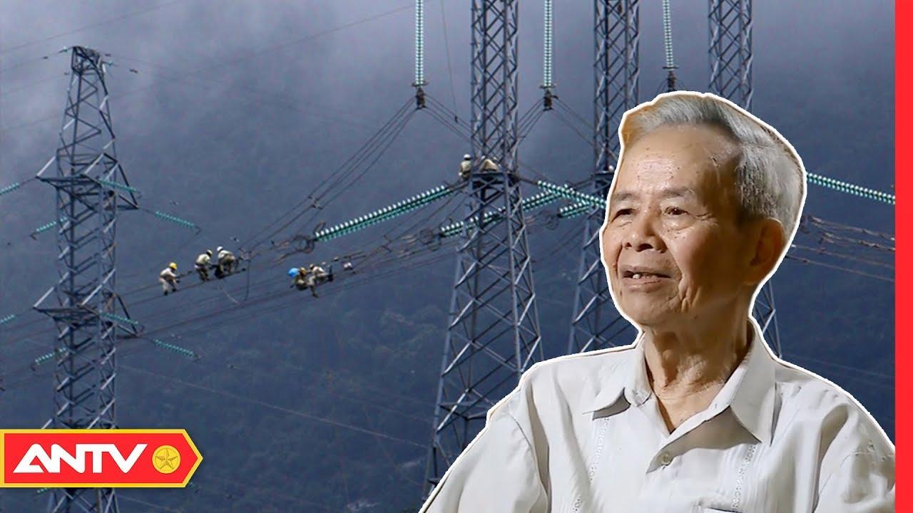"""Đại tá Nguyễn Mộng Nhẫn: """"2 năm làm đường dây 500kV, tôi sống trên xe là chính""""    NVSK   ANTV"""