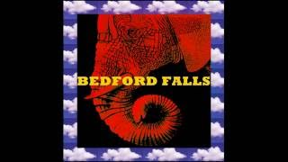 Bedford Falls - Elephant's Memory