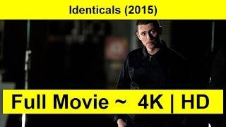 Identicals Full Length