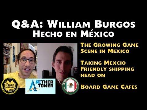 Q&A: William Burgos - Hecho en México