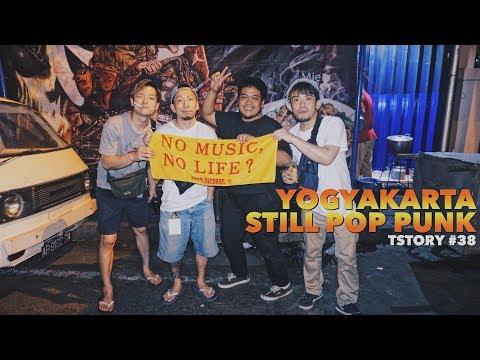 TSTORY #38 - Yogyakarta Still Pop Punk