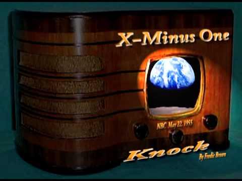 "X Minus One ""Knock"" by Fredric Brown Stereo Oldtime Radio Sci-Fi"