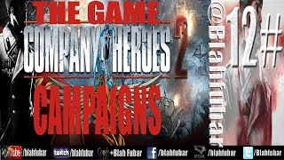 Company of Heroes 2 - Campaigns - Poznan Citadel -12#.