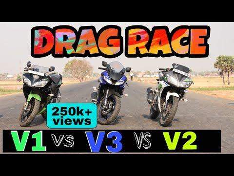 DRAG RACE   YAMAHA R15  V1 vs V2 vs V3   Part-3