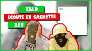 Vald - Xeu (Première écoute)