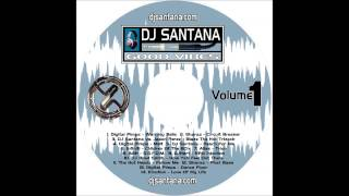 DJ Santana - Good Vibes : Volume 1 - Melt