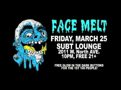 Face Melt March 2011 Promo