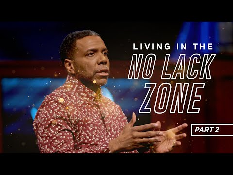 Wednesday Service - Living In The No Lack Zone Pt 2