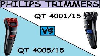 Philips QT4001 vs QT4005 Review And Comparison