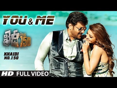 You And Me Full  Song  Khaidi No 150  Chiranjeevi, Kajal  Rockstar DSP  V V Vinayak