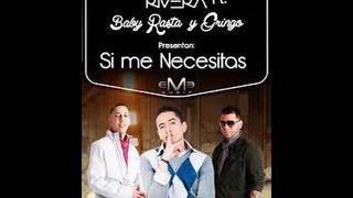 Si Me Necesitas Andy Rivera FT Baby Rasta Y Gringo (Remix) Letra.wmv