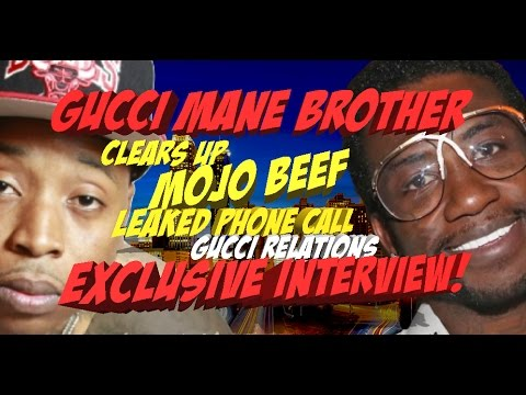 Gucci Mane Brother Talks Mojo Beef, Gucci Mane, Leaked ...