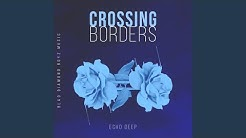 Crossing Borders ((Original Mix))