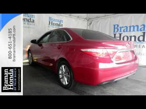 2015 Toyota Camry West Palm Beach FL Lake Worth, FL #AP14005A · Braman Honda  ...