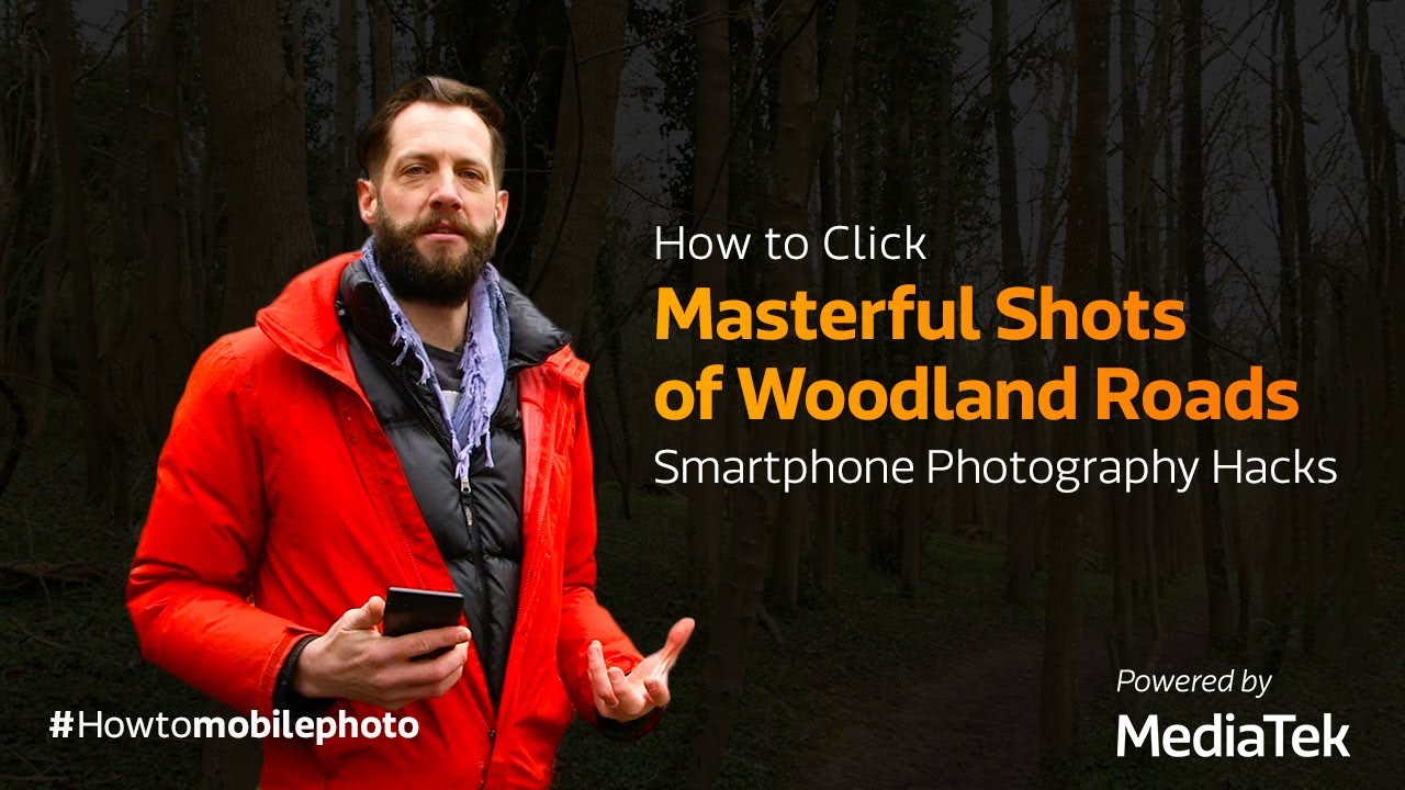 How to Click Masterful Shots of Woodland Roads | Smartphone Photography Hacks