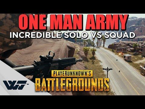 ONE MAN ARMY - Incredible match (solo vs squad) - PUBG