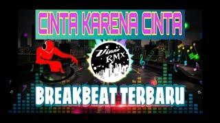 Download CINTA KARENA CINTA BREAKBEAT TERBARU