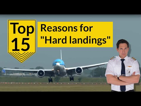 TOP 15 Reasons for HARD LANDINGS! DON'T BLAME the first officer! Explained by CAPTAIN JOE