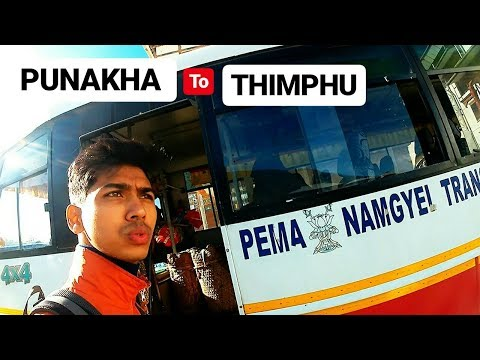 BHUTAN BUS JOURNEY | PUNAKHA TO THIMPHU | PUBLIC TRANSPORT
