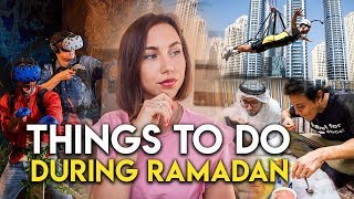 5 things to do in Dubai during Ramadan.