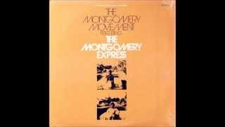 ♪ Montgomery Express - The Montgomery Movement 1974