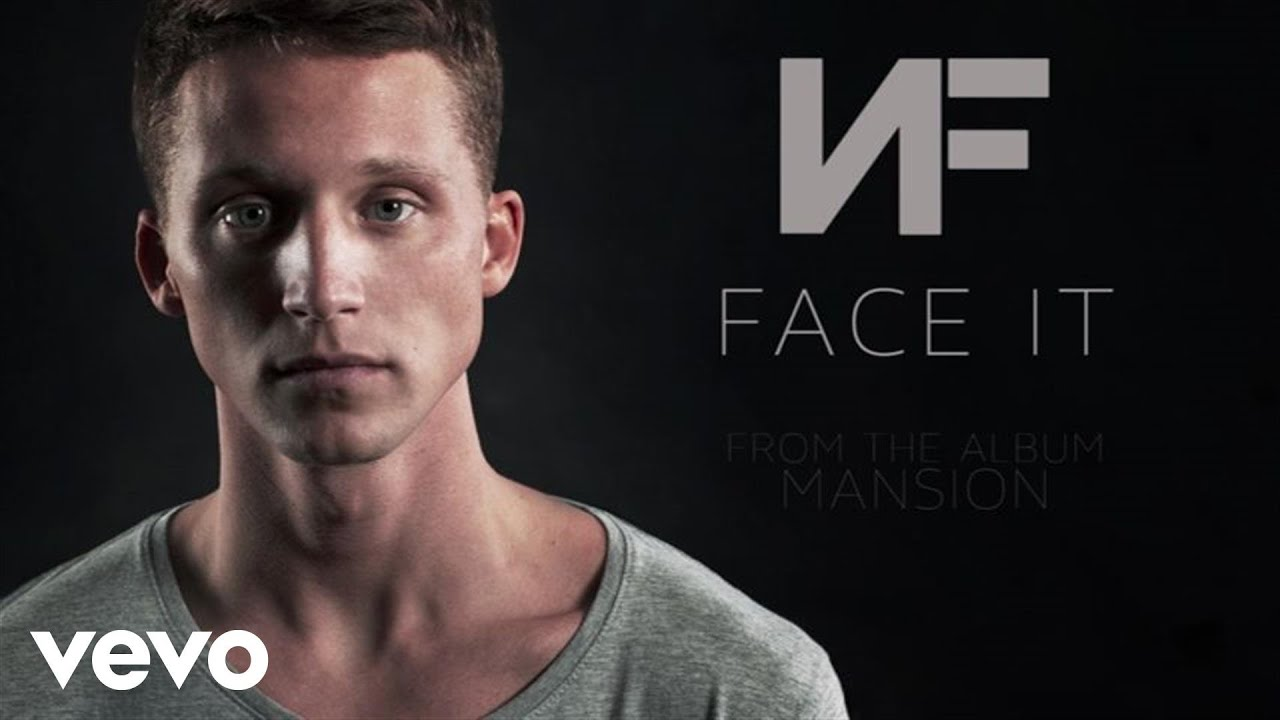 Nf Face It Audio Youtube