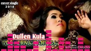 Download lagu DUILEN KULA ERNA FARVISA new 2018 MP3