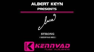 Cecilia Luce - Strong (Albert Keyn Remix)