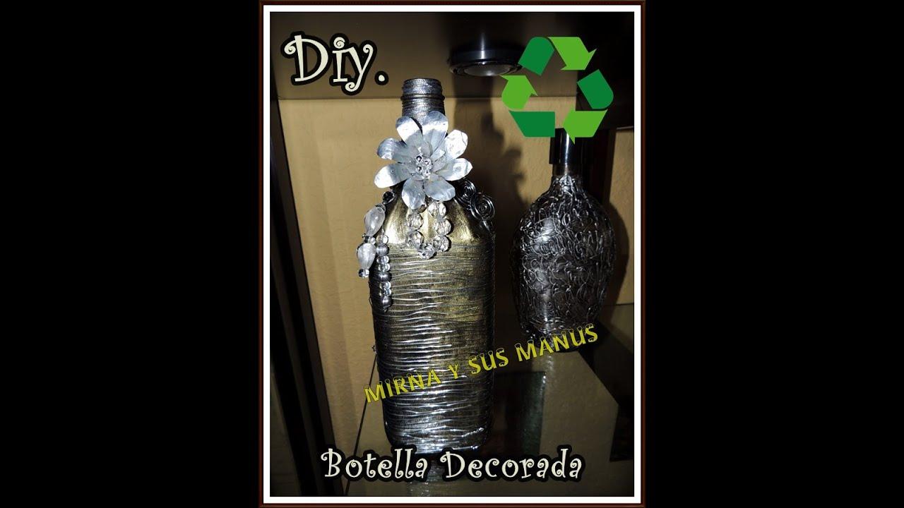 Diy botella de vidrio decorada diy glass bottle - Botellas de plastico decoradas ...