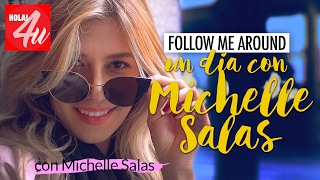 'FOLLOW ME AROUND' | Conociendo a Michelle Salas