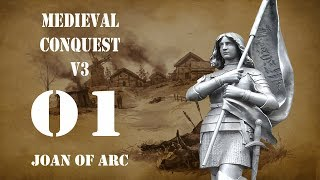 Joan of Arc - Part 01 - Medieval Conquest v3 - Mount and Blade Warband