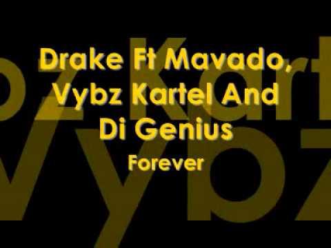 Drake Ft Vybz Kartel, Mavado & Di Genius - Forever Remix
