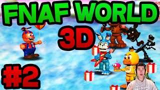 FNAF World 3D (FREE DOWNLOAD) - Part 2 ★ NEW CHARACTERS!