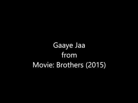 Gaaye Jaa