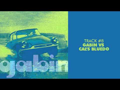 Gabin - Gabin vs Cal's Bluedo - GABIN #08