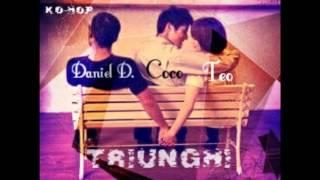 Coco - Triunghi (Feat. Teodora feat Daniel.D)