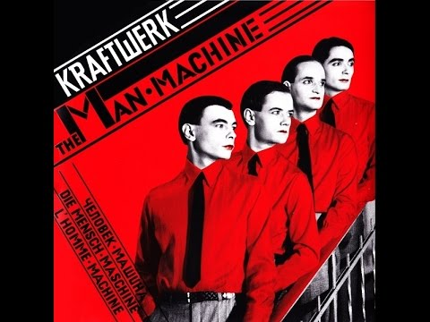 Kraftwerk - The Man-Machine (Full Album + Bonus Tracks) [1978]
